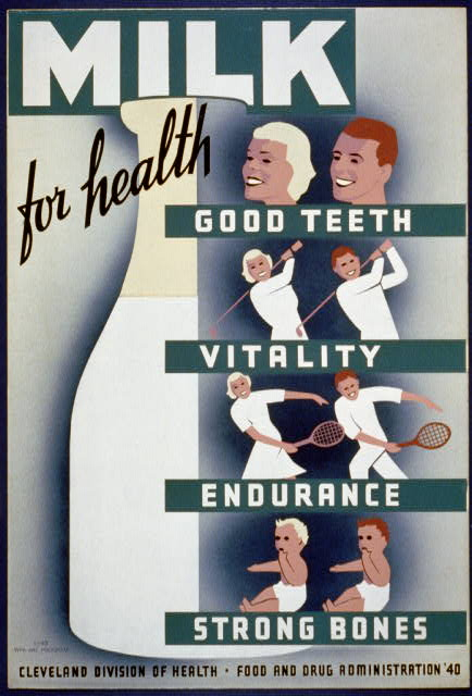 1940 poster promoting milk consumption. Source: Wikipedia