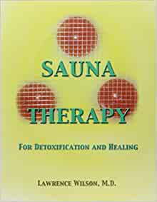 Sauna Therapy by Lawrence Wilson